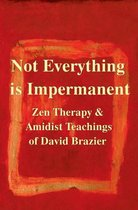 Not Everything is Impermanent