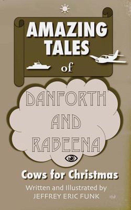 Amazing Tales of Danforth and Rabeena