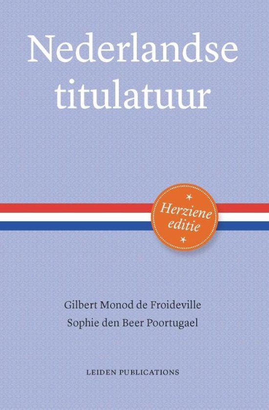 Nederlandse titulatuur - Gilbert Monod de Froideville | Fthsonline.com