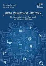 Data Warehouse Factory