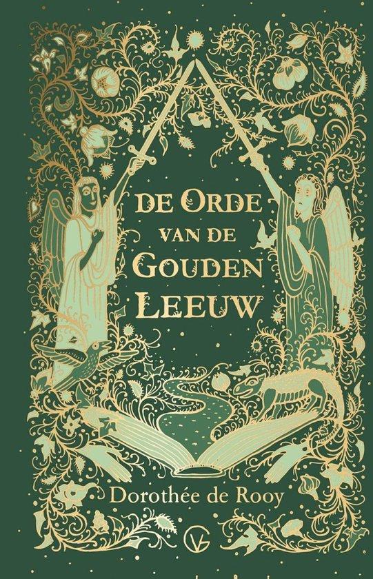 De Orde van de Gouden Leeuw - Dorothée de Rooy |