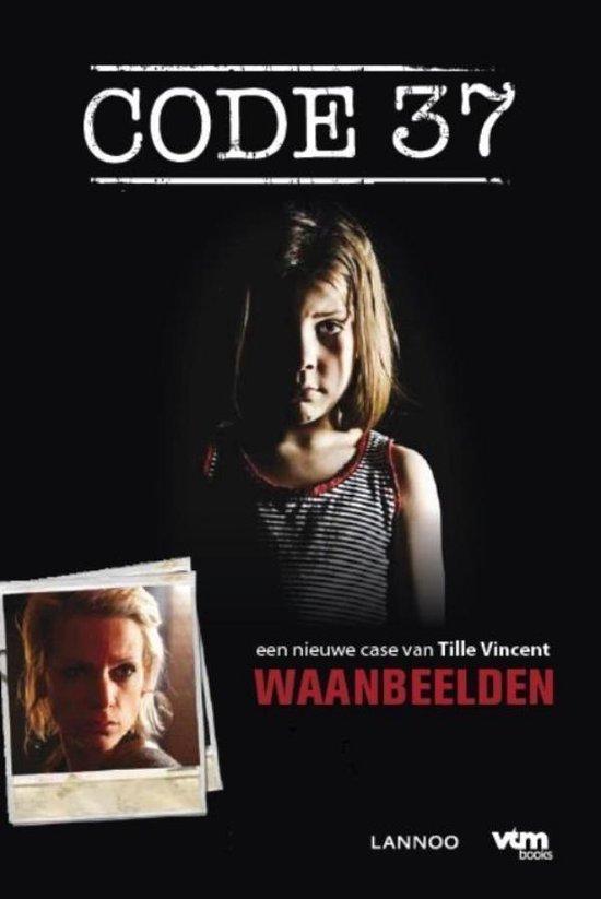 Code 37 - Waanbeelden - Tille Vincent  