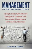 The Seven Day Management Course
