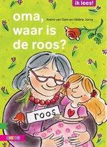 Ik lees!  -   Oma, waar is de roos?