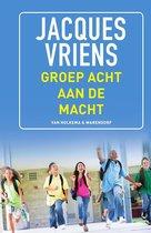 Boek cover Groep 8 aan de macht van Jacques Vriens (Hardcover)