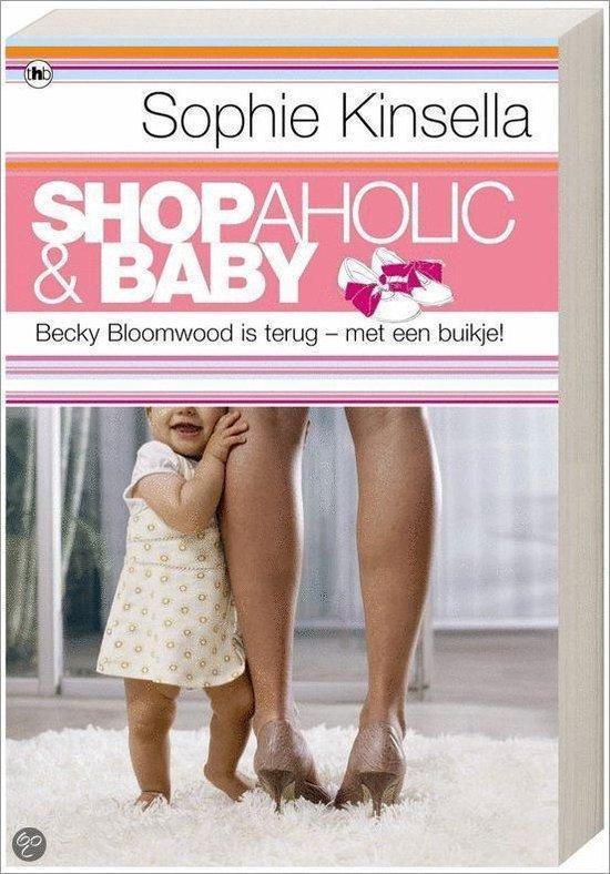 Shopaholic & baby - Auteur Sophie Kinsella |