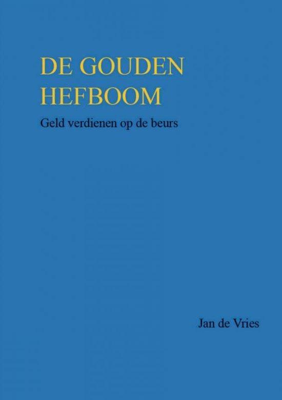 DE GOUDEN HEFBOOM - Jan de Vries |