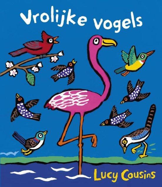 Vrolijke vogels - Lucy Cousins | Readingchampions.org.uk