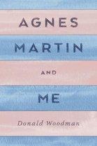 Agnes Martin and Me