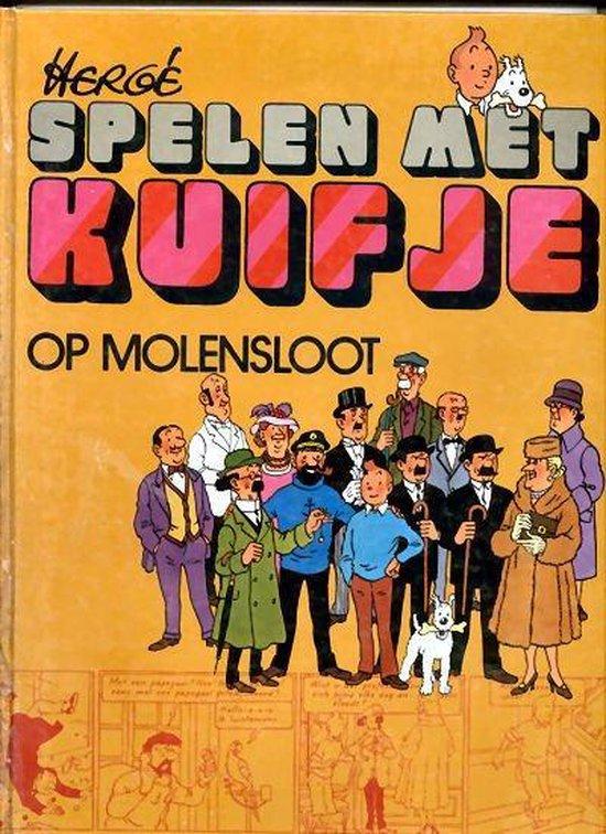 KUIFJE :Spelen met kuifje op molensloot - Hergé |