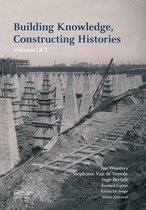 Omslag Building Knowledge, Constructing Histories