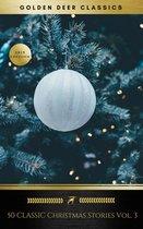 Boek cover 50 Classic Christmas Stories Vol. 3 (Golden Deer Classics) van H. W. Collingwood (Onbekend)