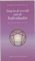Stap in de wereld van de individualist
