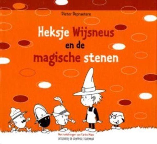 Heksje Wijsneus en de magische stenen - Dieter Depraetere |
