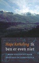 Boek cover Ik ben er even niet midprice van Hape Kerkeling (Onbekend)