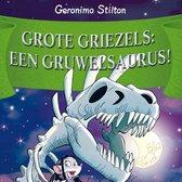 Boek cover Grote Griezels: een Gruwelsaurus! van Geronimo Stilton