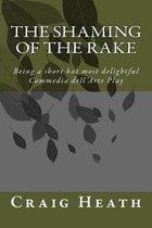 The Shaming of the Rake