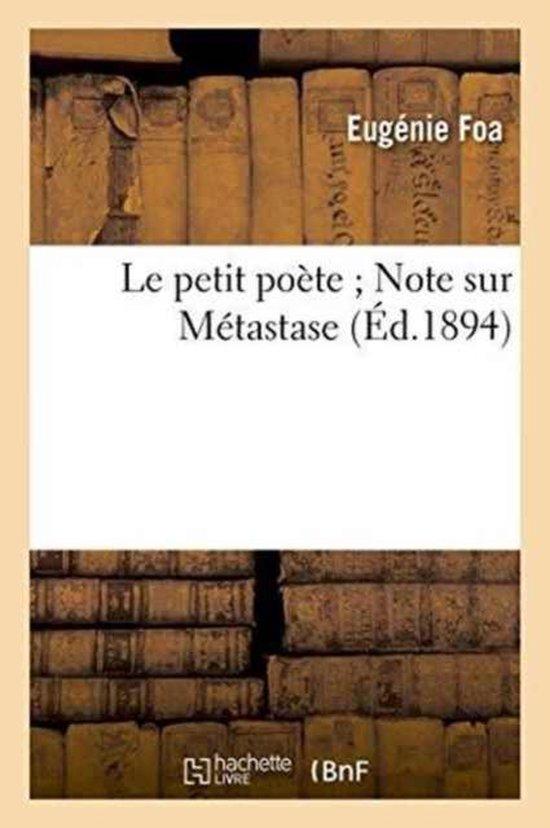 Le petit poete Note sur Metastase