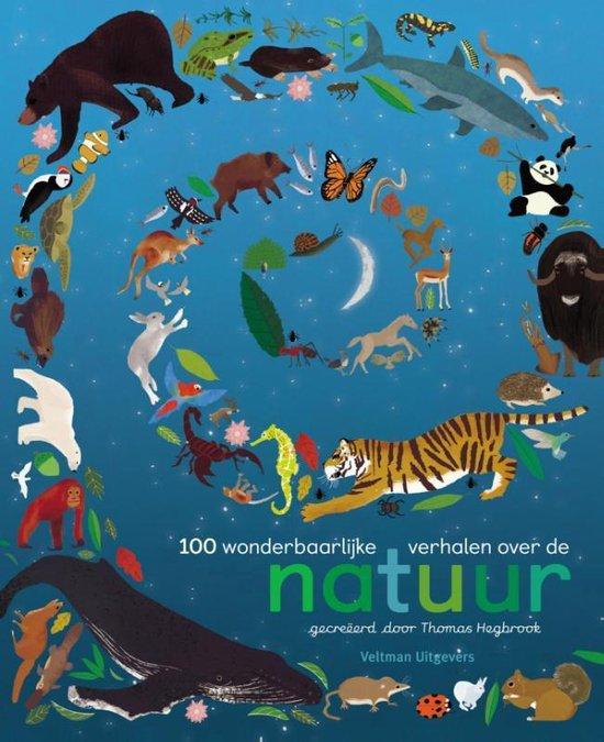 100 wonderbaarlijke verhalen over de natuur - Thomas Hegbrook |