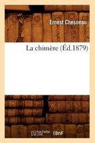 La Chim re ( d.1879)