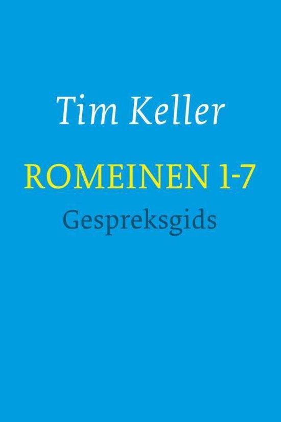 Romeinen - Romeinen 1-7 gespreksgids - Tim Keller pdf epub