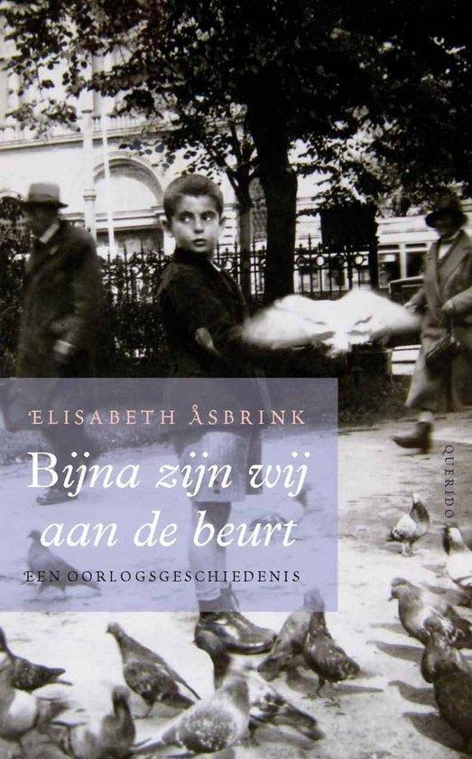 Bijna zijn wij aan de beurt - Elisabeth Asbrink |