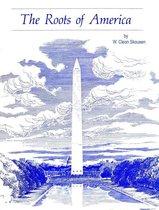 Boek cover The Roots of America van W. Cleon Skousen