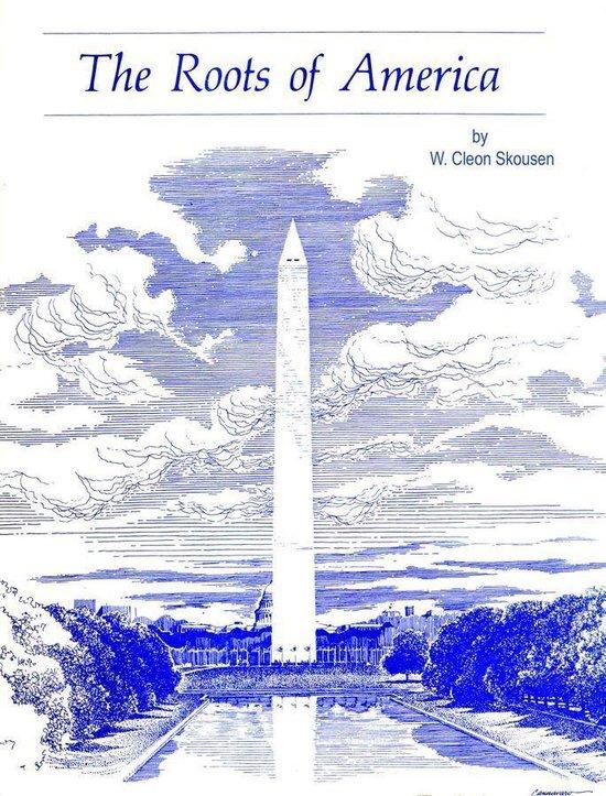 Boek cover The Roots of America van W. Cleon Skousen (Onbekend)