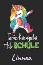 Tsch ss Kindergarten - Hallo Schule - Linnea