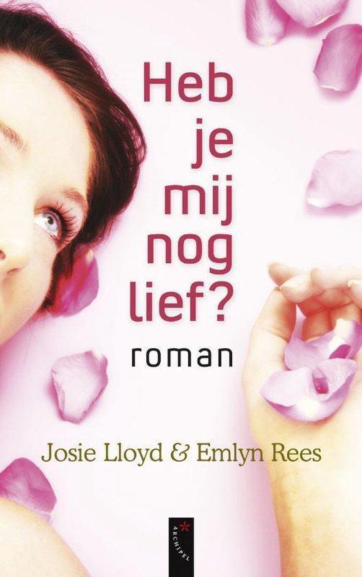 Cover van het boek 'Heb je mij nog lief?' van J. LLoyd en Emlyn Rees