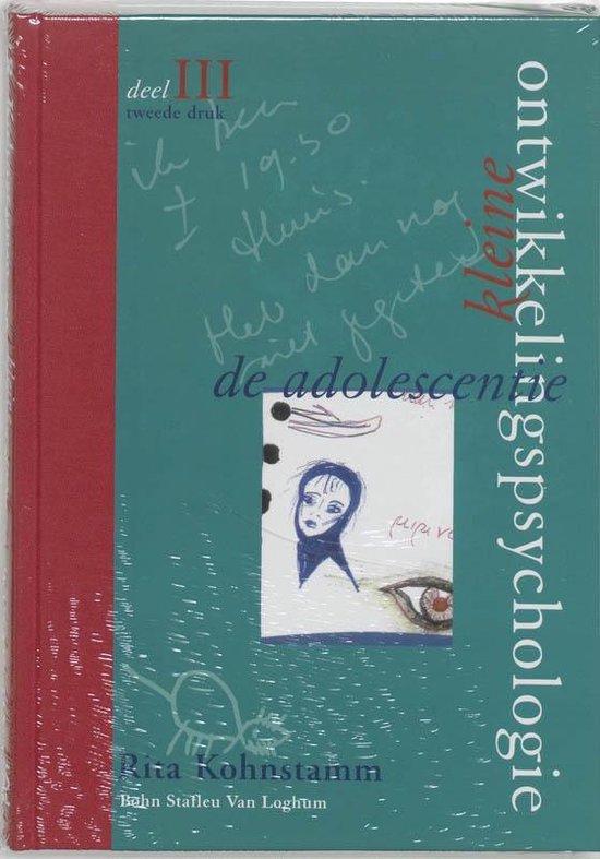 Kleine ontwikkelingspsychologie III De adolescentie - R. Kohnstamm |