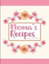 Nona's Recipes Dogwood Edition