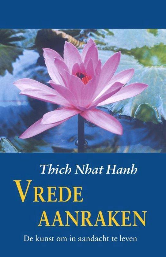 Vrede aanraken - Thich Nhat Hanh |