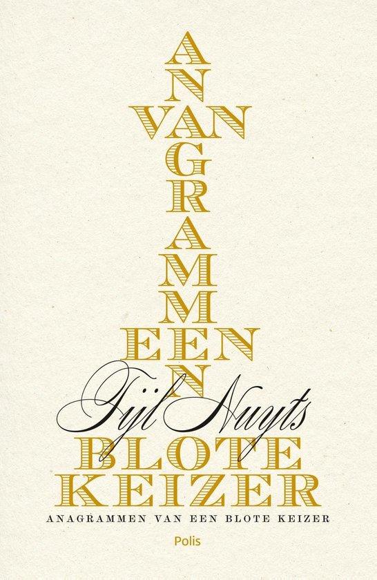 Anagrammen van een blote keizer (e-book) - Tijl Nuyts |
