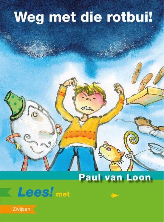 Lees! - Weg met die rotbui - Paul van Loon pdf epub