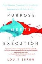 Purpose Meets Execution