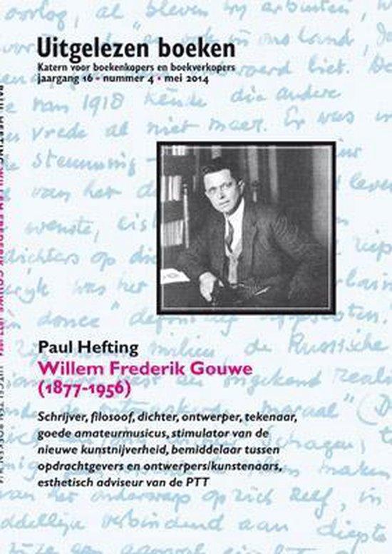 Uitgelezen boeken 16-4 - Willem Frederik Gouwe - Paul Hefting | Fthsonline.com