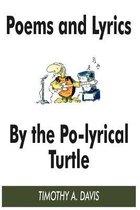Poems and Lyrics by the Po-Lyrical Turtle