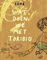 Wat doen we met Toribio