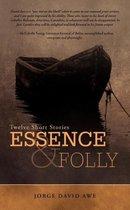 Essence & Folly