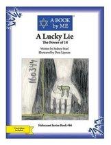 A Lucky Lie