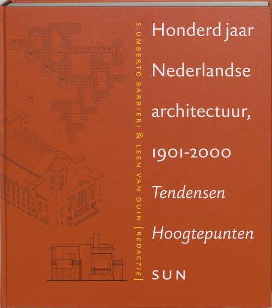 Cover van het boek '100 jaar ned architectuur 1901-2000'