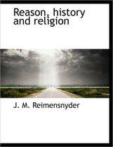Reason, History and Religion