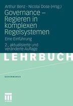 Governance - Regieren in Komplexen Regelsystemen