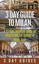 3 Day Guide to Milan