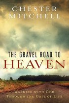 The Gravel Road to Heaven