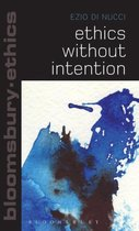 Ethics Without Intention
