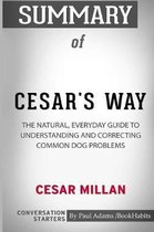 Summary of Cesar's Way by Cesar Millan