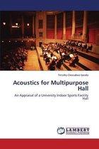 Acoustics for Multipurpose Hall