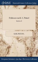 Feldrosen Von K. G. Pratzel; Bandchen II